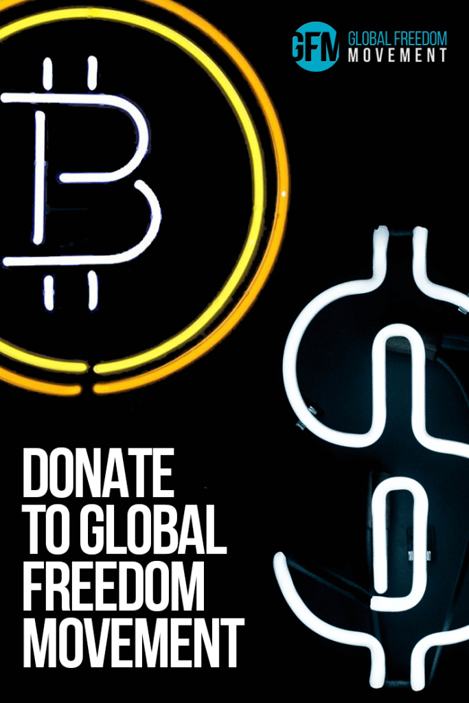 Donate, Gift, or Contribute Bitcoin or Cash to Global Freedom Movement | Global Freedom Movement