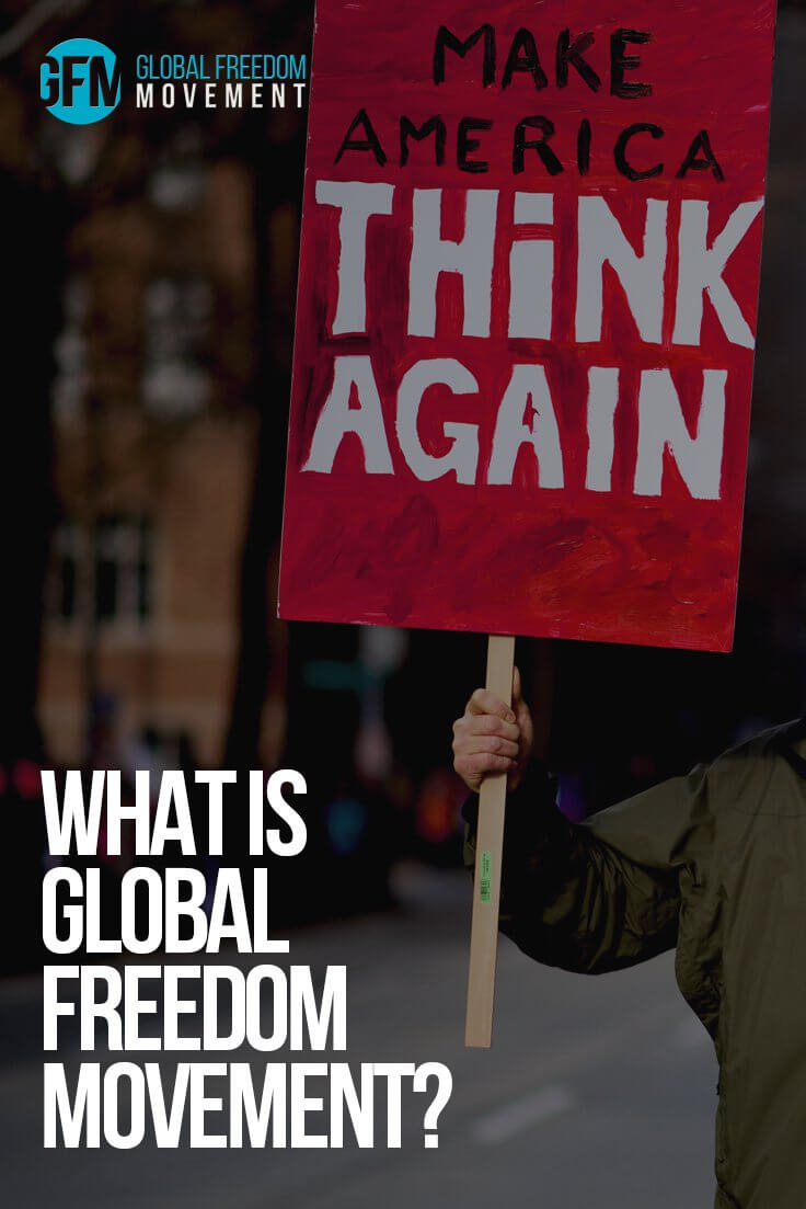 What Is The Global Freedom Movement?