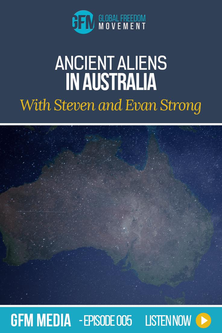 Steven And Evan Strong: Ancient Aliens In Australia (Episode 5, GFM Radio)