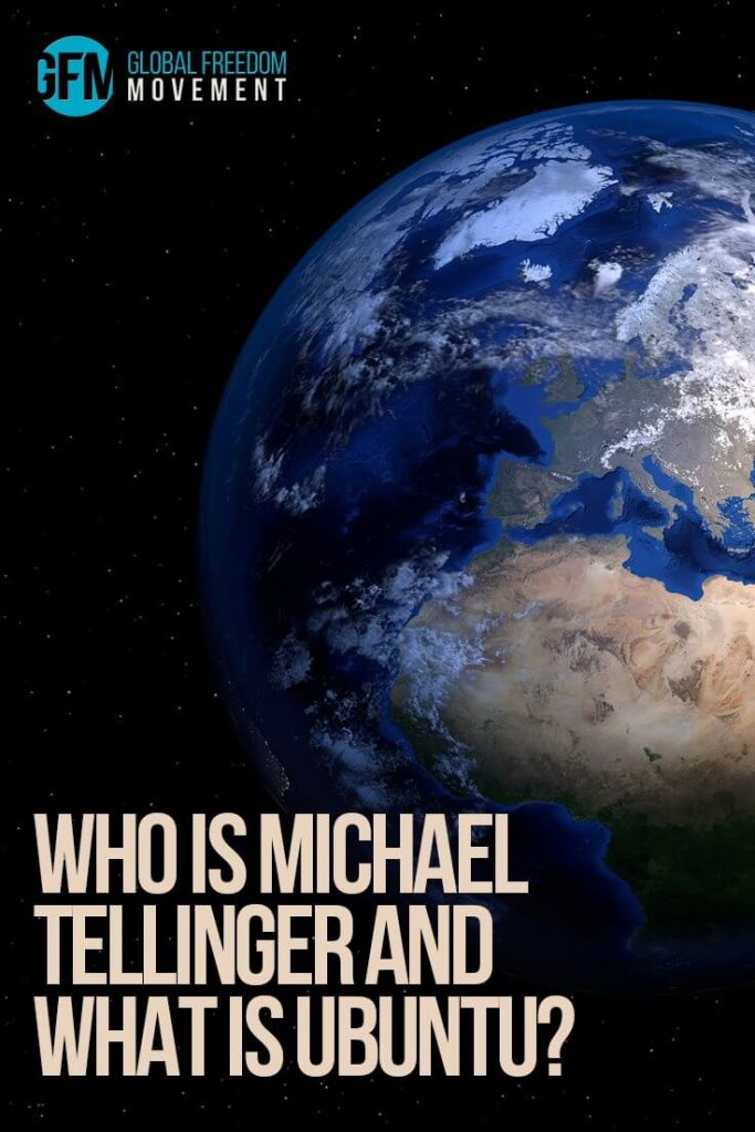 Who is Michael Tellinger and What Is Ubuntu? | Global Freedom Movement