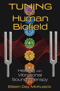 Eileen McKusick Tuning Into the Human Biofield