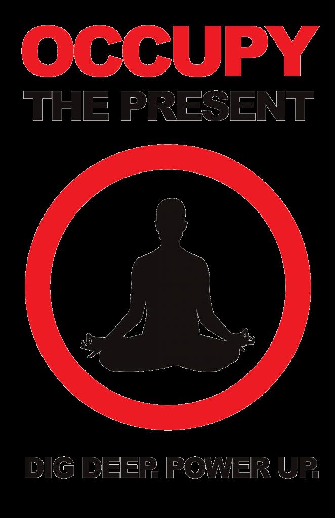 occupy the present