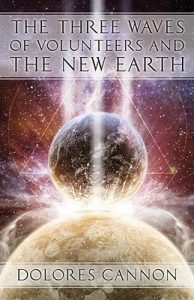 dolores cannon global freedom movement new earth convoluted universe paradigm shift