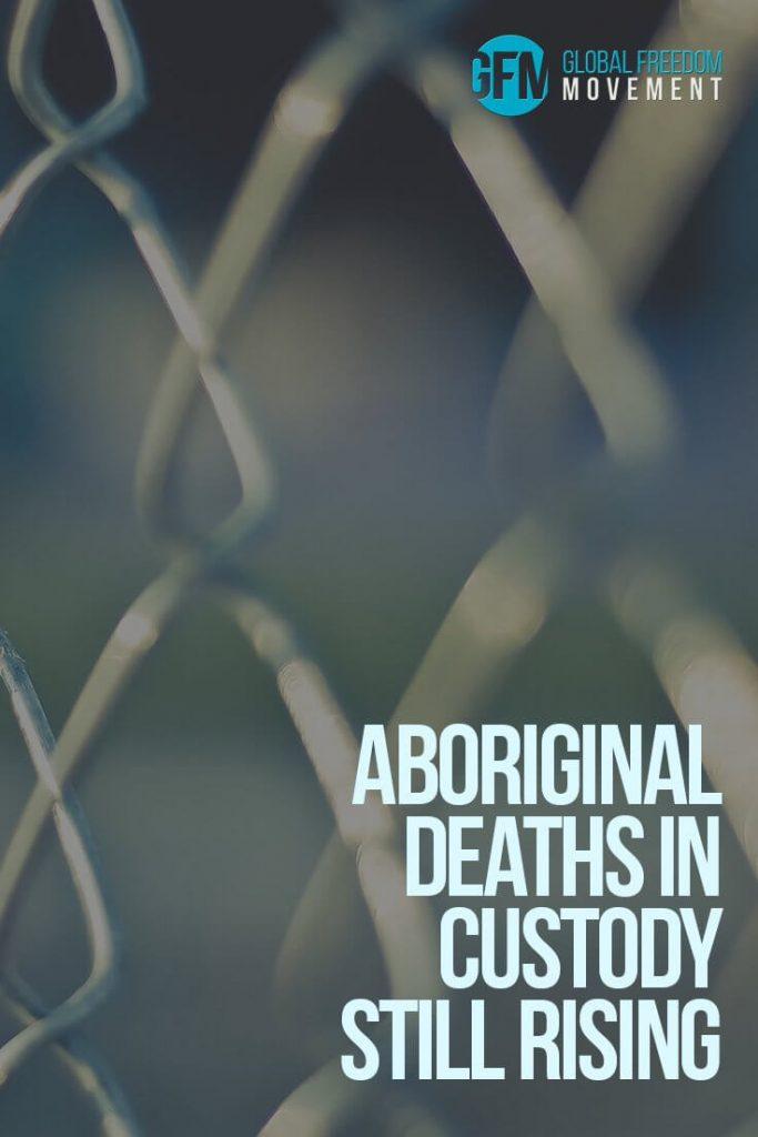 Aboriginal Deaths In Custody Still Rising | Gerry Georgatos | Global Freedom Movement