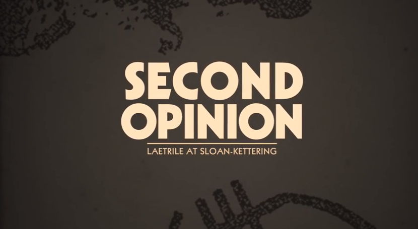 Second Opinion: Laetrile At Sloan-Kettering Documentary