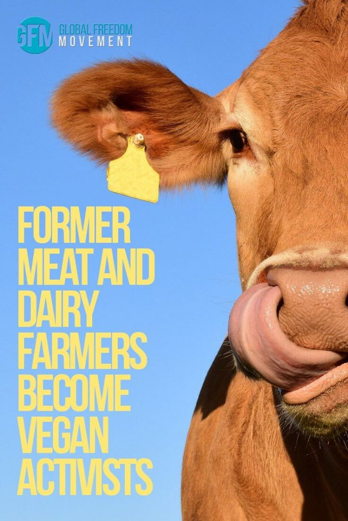 Former MeatAnd Dairy Farmers Become Vegan Activists | Global Freedom Movement