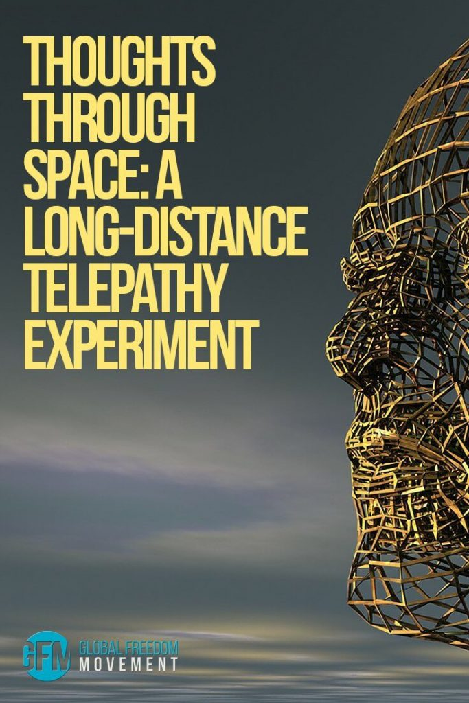 Thoughts Through Space: A Pioneering Long-Distance Telepathy Experiment | Global Freedom Movement