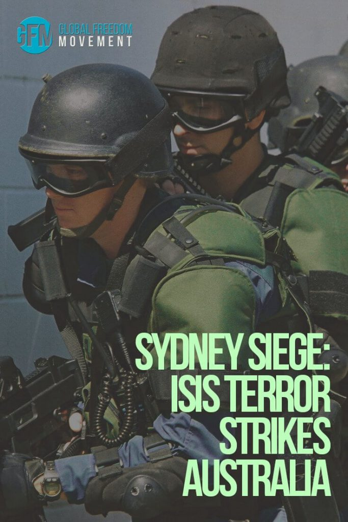 Sydney Siege: ISIS Terror Strikes Australia | Global Freedom Movement