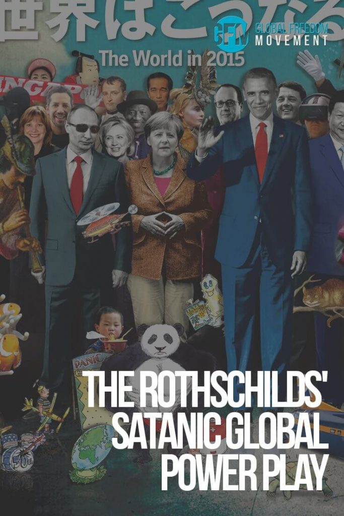 The Rothschilds' Satanic Global Power Play by Richard Sauder | Global Freedom Movement