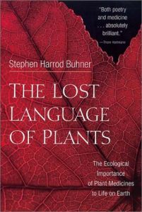 global freedom movement stephen buhner sacred plant medicine secret teachings of plants perception plant intelligence entheogen herbal antibiotics lost language of plants