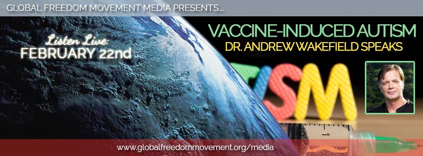 ENCORE: Vaccine-Induced Autism –  Dr. Andrew Wakefield Interview