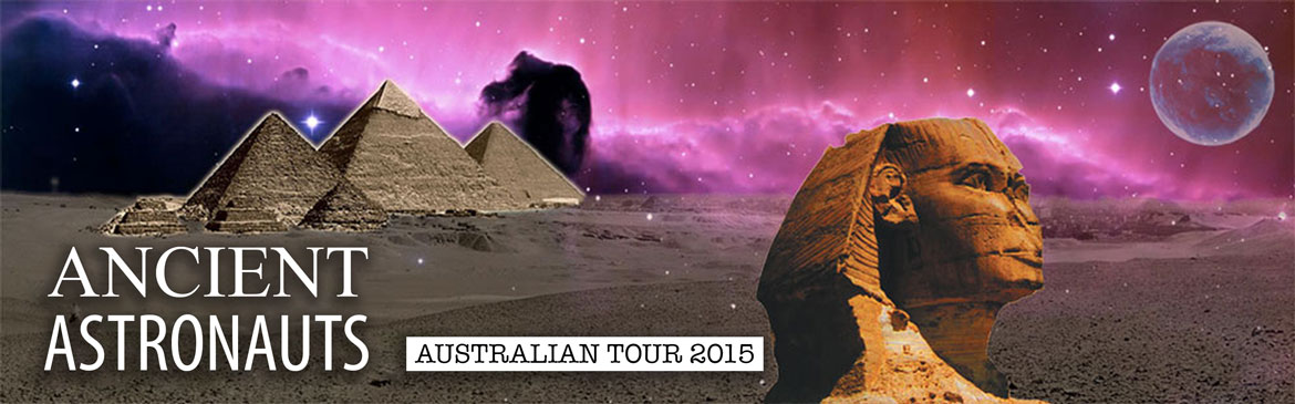 Ancient Astronauts Tour Sydney with Erich von Däniken and David Hatcher Childress (Wesley Conference Centre)