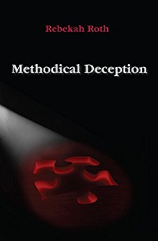 Methodical Deception by Rebekah Roth