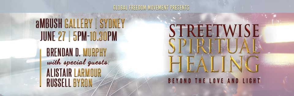 Streetwise Spiritual Healing: Beyond The Love and Light