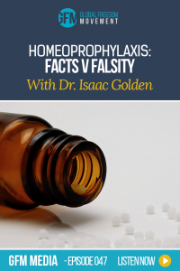 Dr. Isaac Golden shares the facts about homeoprophylaxis | Global Freedom Movement