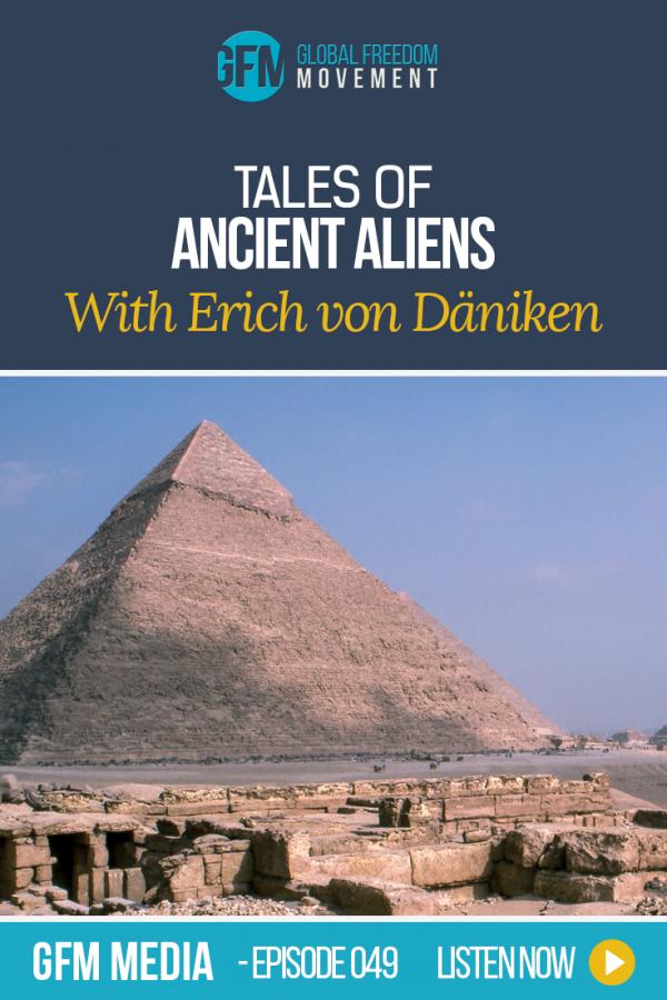 An interview Chariots Of The Gods author, Erich von Däniken | Global Freedom Movement