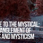 A Bridge to the Mystical: The Entanglement of Physics and Mysticism