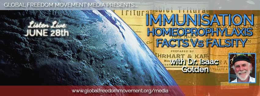 dr isaac golden homeoprophylaxis global freedom movement media