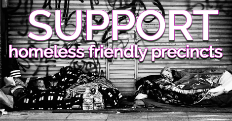 Introduce Homeless Friendly Precincts For The Homeless – Petition
