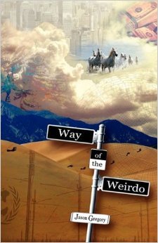 way of the weirdo jason gregory