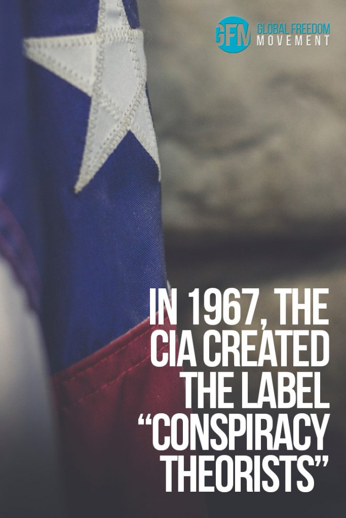 "In 1967 The CIA Created The Label ""Conspiracy Theorists"". Find out why here. 