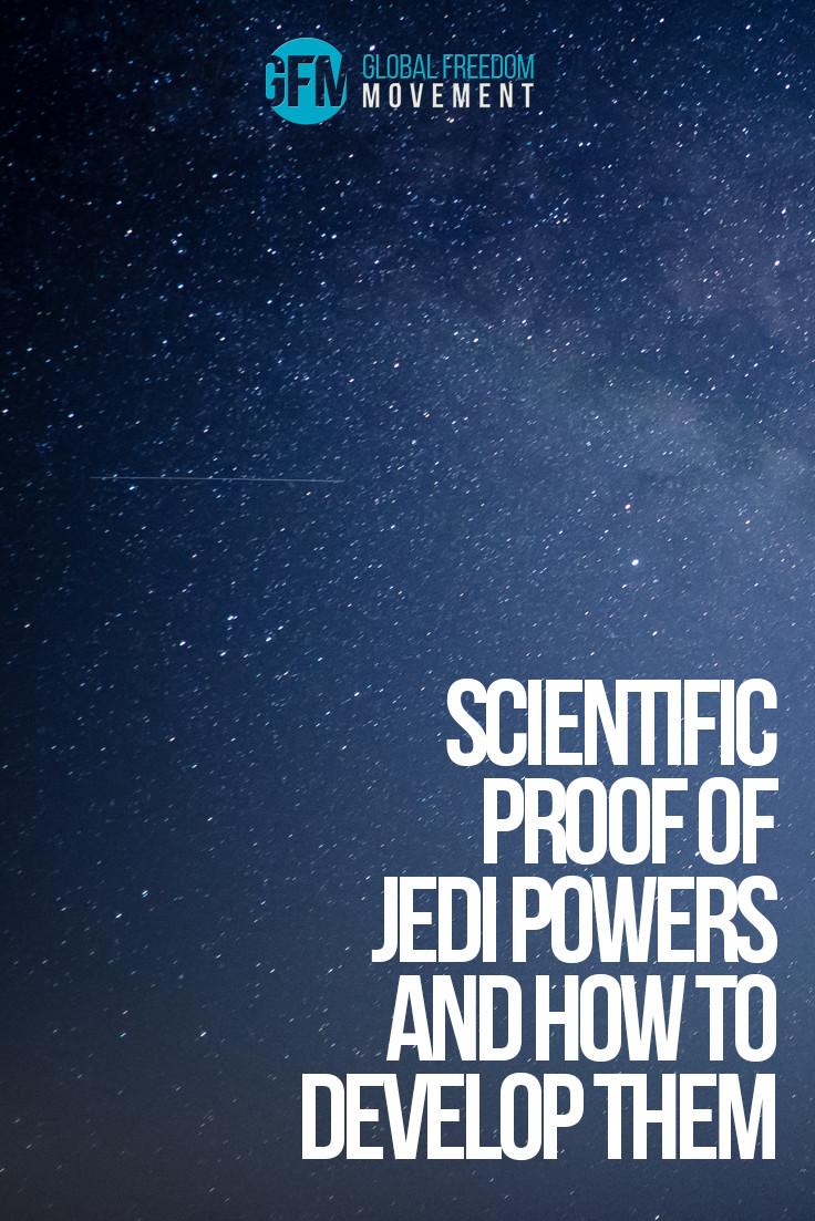 Scientific Proof of Jedi Powers by Brendan D. Murphy | Global Freedom Movement