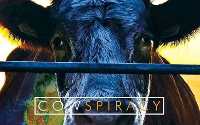 Cowspiracy: The Environmental Impacts of Animal Agriculture With Kip Andersen (Episode 57, GFM Media)