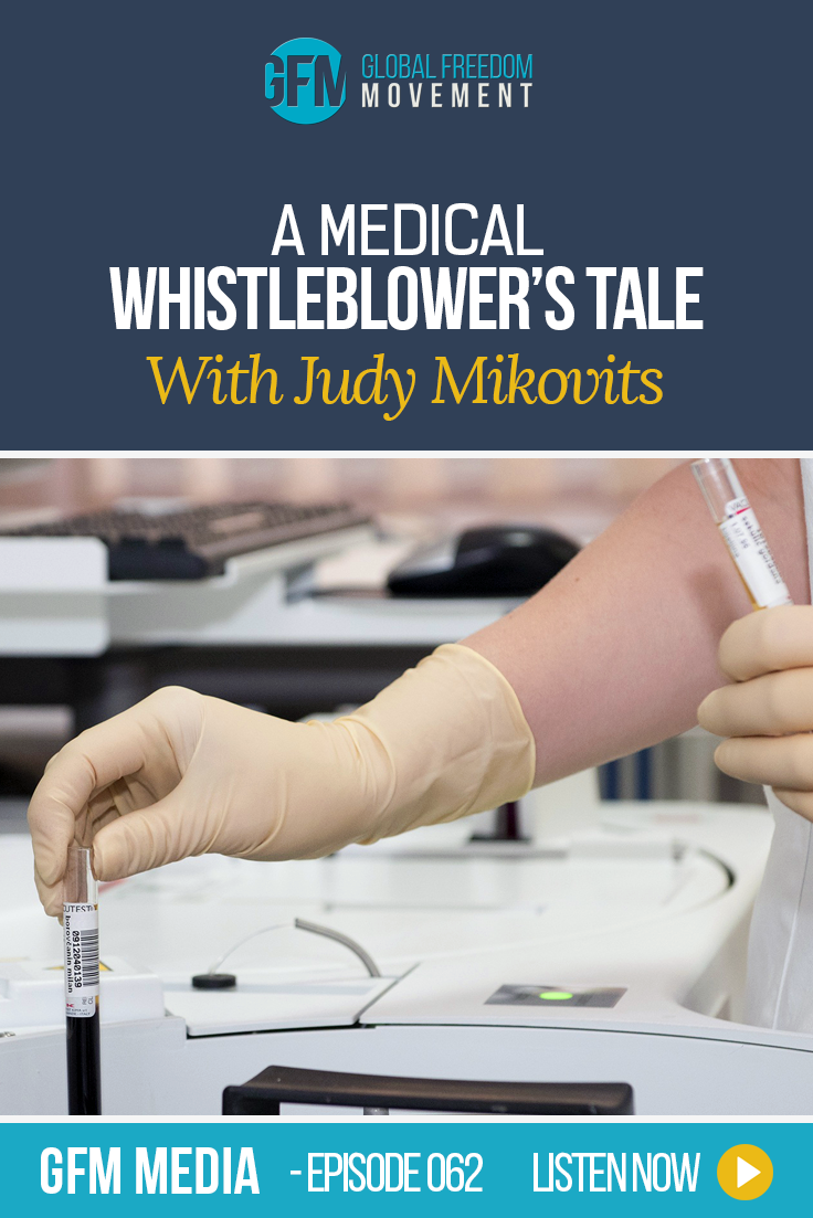 Drugs, Disease and Deception: A Medical Whistleblower's Tale with Judy Mikovits Phd (Episode 60, GFM Media)