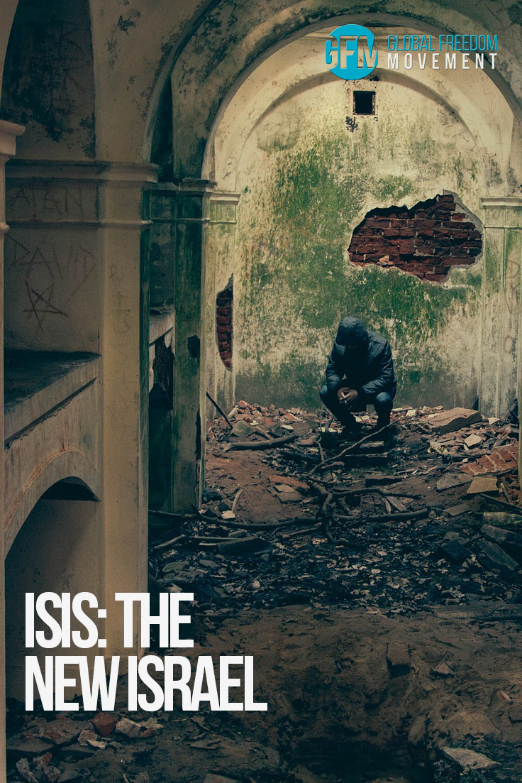 ISIS The New Israel | Global Freedom Movement