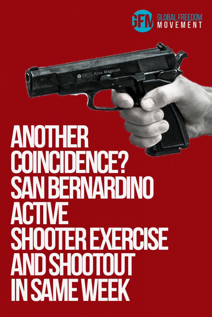 Another Coincidence? San Bernardino Active Shooter Exercise and Shootout In Same Week