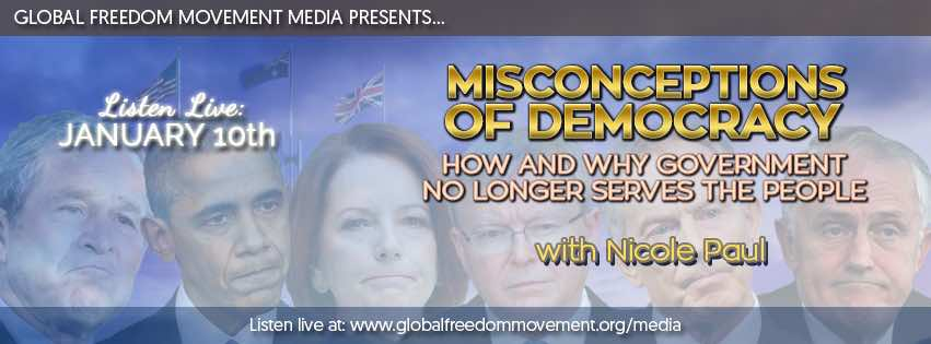Misconceptions Of Democracy: How And Why Government No Longer Serves The People Nicole Paul
