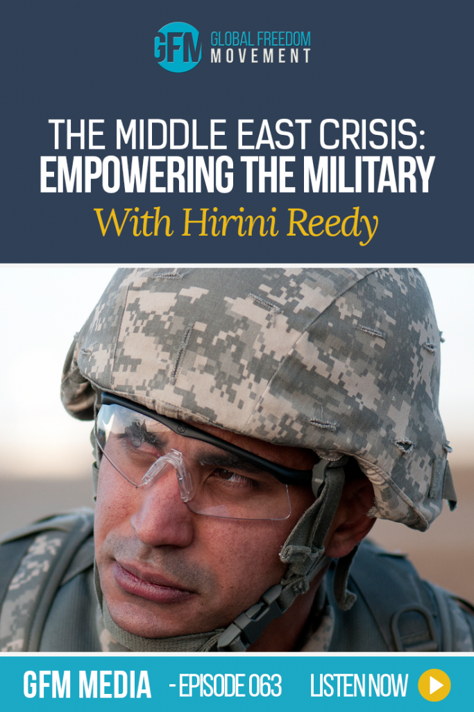 An interview with Hirini Reedy - Empowering The Military in the Middle East Crisis
