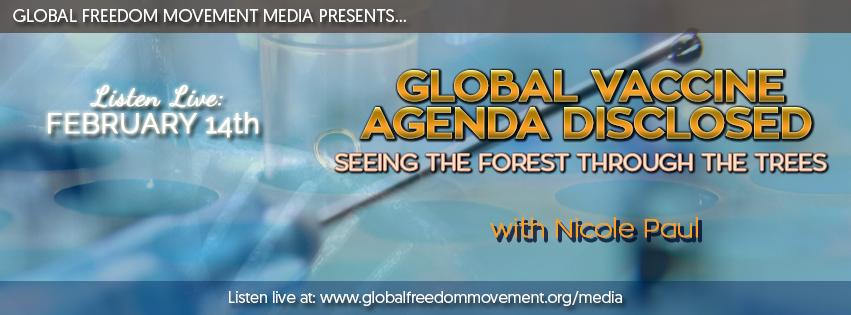 global vaccine agenda disclosed nicole paul gfm media