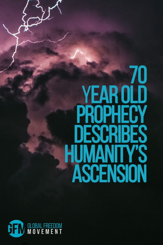 70 year old prophecy describes humanity's ascension