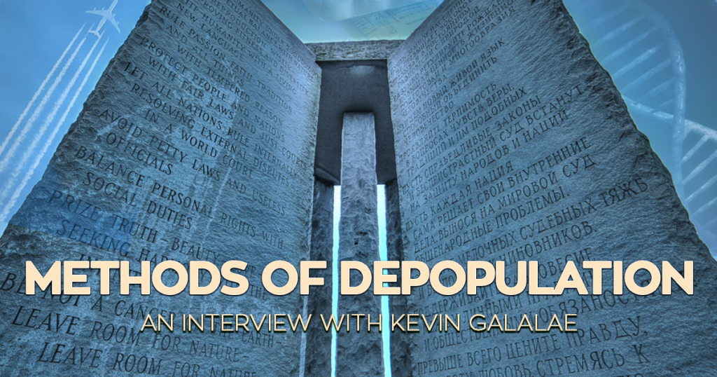 kevin galalae interview methods of depopulation