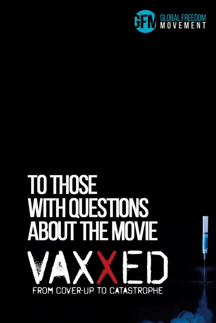 To Those With Questions About The Movie Vaxxed