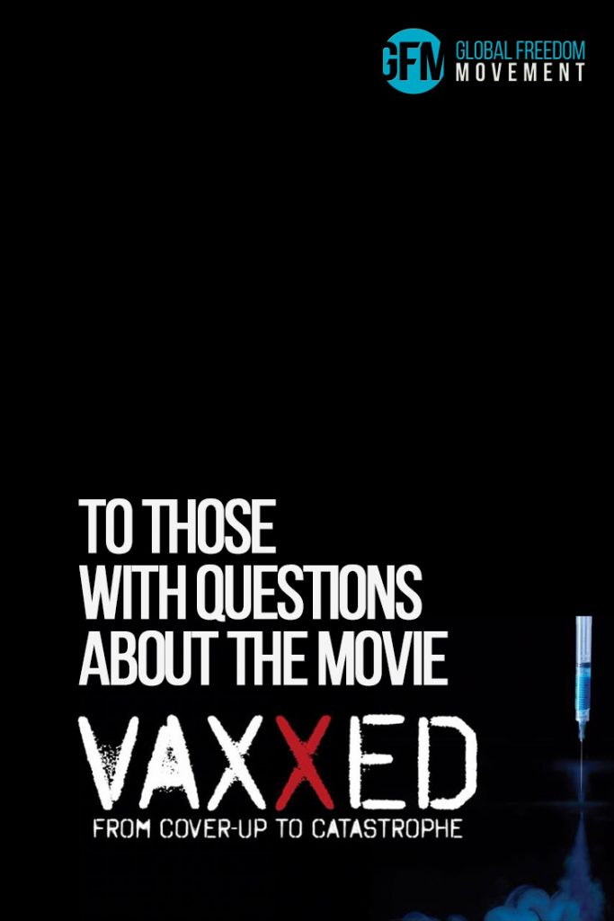 to those with questions about the movie vaxxed del bigtree