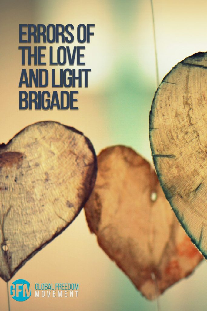errors of the love and light brigade when giving it love is a mistake alistair larmour