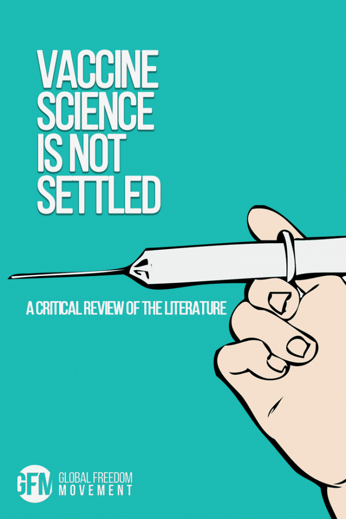 vaccine science is not settled a critical view of the literature