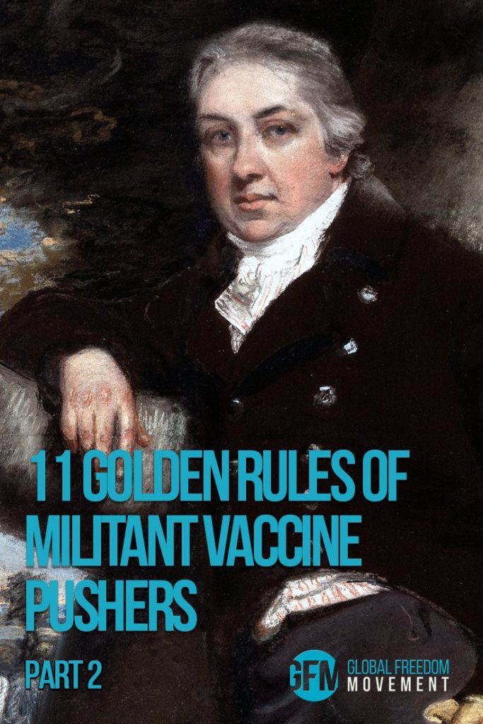 11 Golden Rules of Militant Vaccine Pushers Part Two | Global Freedom Movement