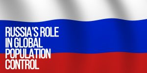 Russia's Role in Global Population Control