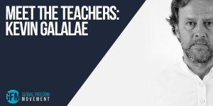 Meet The Teachers: Kevin Galalae