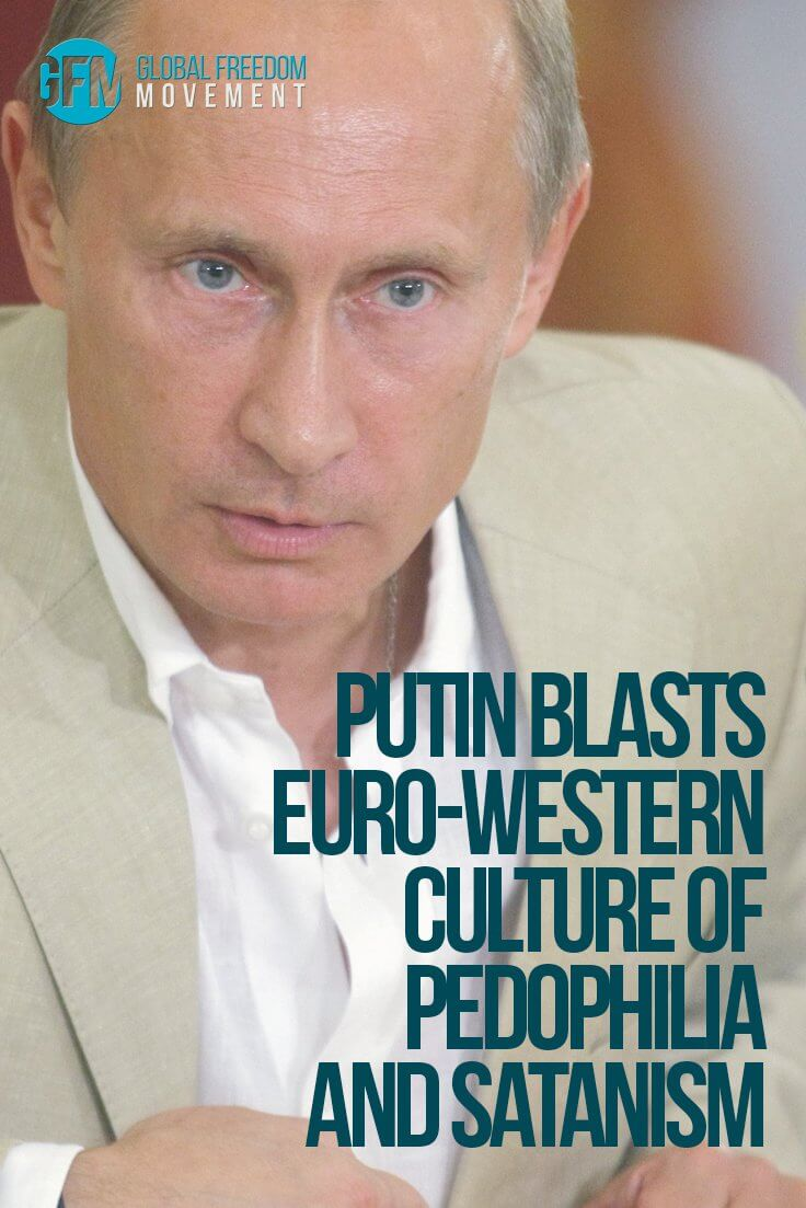 Putin Blasts Euro-Western Culture of Pedophilia and Satanism