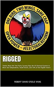 Robert David Steele Rigged Twelve Ways