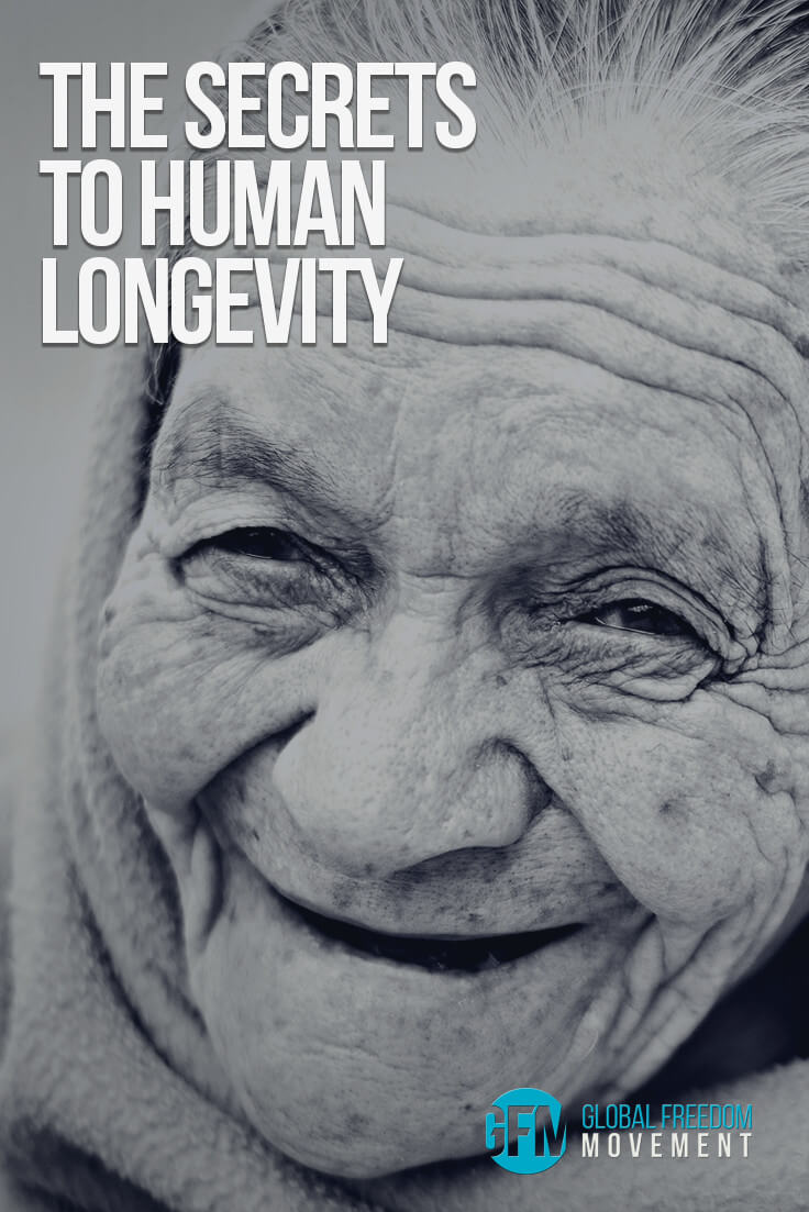 The Secrets To Human Longevity | Global Freedom Movement